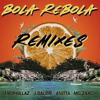 Tropkillaz, J. Balvin, Anitta, MC Zaac – Bola Rebola [Remixes]