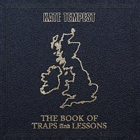 Kate Tempest – The Book Of Traps And Lessons