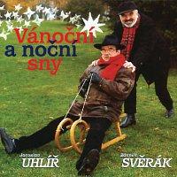 Jaroslav Uhlíř, Zdeněk Svěrák – Vanocni a nocni sny MP3