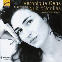 Veronique Gens, Roger Vignoles – Nui d'étoiles - Mélodies francaises