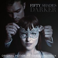 Různí interpreti – Fifty Shades Darker [Original Motion Picture Soundtrack]