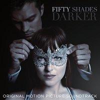 Různí interpreti – Fifty Shades Darker [Original Motion Picture Soundtrack]