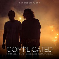 Dimitri Vegas, Like Mike, David Guetta, Kiiara – Complicated (The Remixes part 2)