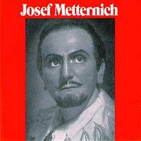 Josef Metternich – Josef Metternich