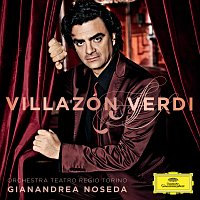 Rolando Villazón, Orchestra del Teatro Regio di Torino, Gianandrea Noseda – Villazón - Verdi