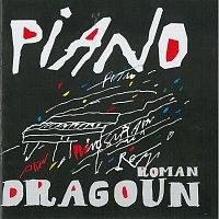 Roman Dragoun – Piano