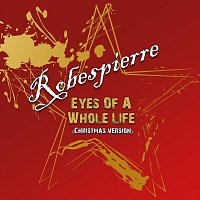 Robespierre – Eyes of a whole Life