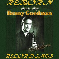 Benny Goodman – House Hop (HD Remastered)