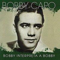 Bobby Capo – Bobby Interpreta A Bobby
