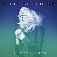 Ellie Goulding – Halcyon Days [Deluxe Edition]