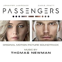 Thomas Newman – Passengers (Original Motion Picture Soundtrack)