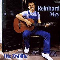 Reinhard Mey – Die Zwolfte