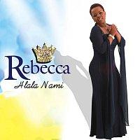 Rebecca – Hlala Nami