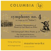 George Szell, Paul Hindemith, The Cleveland Orchestra – Mendelssohn: Symphony No. 4 - Hindemith: Symphonic Metamorphosis - Strauss: Till Elenspiegel, Op. 28
