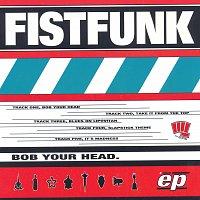 Fistfunk – Bob Your Head