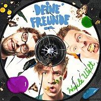 Deine Freunde – Heile Welt