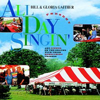 Bill & Gloria Gaither – All Day Singin'