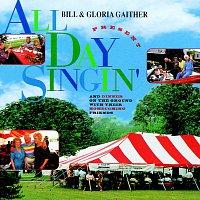 Bill & Gloria Gaither – All Day Singin'