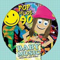 Baby Music – Baby Music - Pop De Los 90