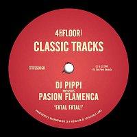 DJ Pippi, Pasion Flamenca – Fatal Fatal!