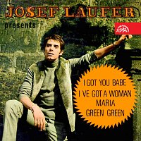Josef Laufer, Karel Duba se svým orchestrem – Josef Laufer presents I Got You, Babe - Green, Green / Maria - I've Got A Woman