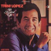Trini Lopez – It's A Great Life
