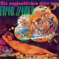 Frank Zander – Die unglaublichen Hits von Frank Zander