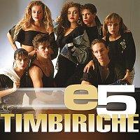 Timbiriche – e5