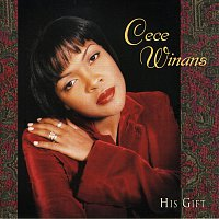 CeCe Winans – His Gift