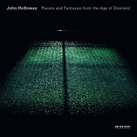 John Holloway – Pavans And Fantasies From The Age Of Dowland