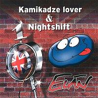 Elán – Kamikadze Lover & Nightshift