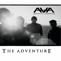 Angels & Airwaves – The Adventure
