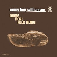 Sonny Boy Williamson – More Real Folk Blues