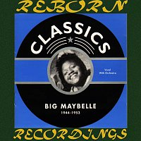 Big Maybelle – 1944-1953 (HD Remastered)