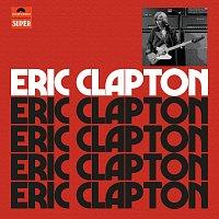 Eric Clapton – Eric Clapton [Anniversary Deluxe Edition]