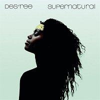 Des'ree – Supernatural