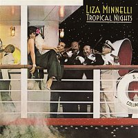 Liza Minnelli – Tropical Nights (Expanded Edition)