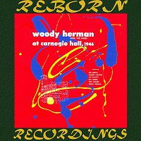 Woody Herman – At Carnegie Hall, 1946 (HD Remastered)