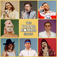 Young Bombs – The Young Bombs Show