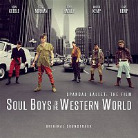 Spandau Ballet – Soul Boys of the Western World (Original Film Soundtrack)