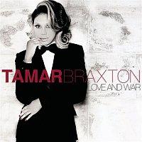 Tamar Braxton – Love and War