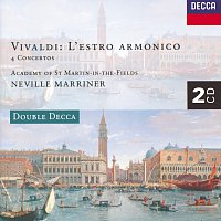Academy of St. Martin in the Fields, Sir Neville Marriner – Vivaldi: L'Estro Armonico; 4 Concertos