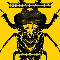 Golden Features – Worship