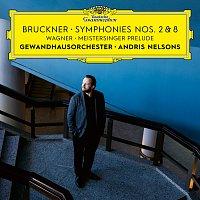 Gewandhausorchester Leipzig, Andris Nelsons – Bruckner: Symphonies Nos. 2 & 8 / Wagner: Meistersinger Prelude