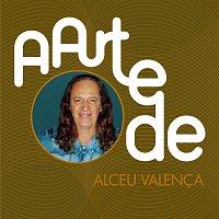 Alceu Valenca – A Arte De Alceu Valenca