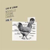 Love of Lesbian – Nouvelle Cuisine Canibal, Vol. II