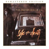 The Notorious B.I.G. – Life After Death (Remastered Edition)