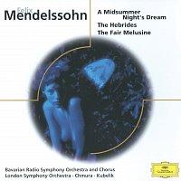 Edith Mathis, Ursula Boese, Chor des Bayerischen Rundfunks, Wolfgang Schubert – Mendelssohn: A Midsummer Night's Dream, The Hebrides