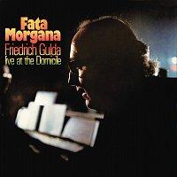 Friedrich Gulda – Fata Morgana - Live At The Domicile