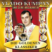 Vlado Kumpan & seine Musikanten – Die Goldenen Klassiker